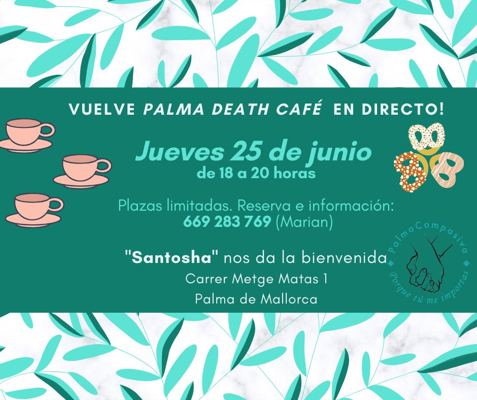 Palma death cafe vuelve en directo!